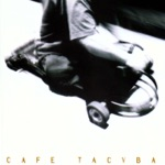 Café Tacvba - Ojalá Que Llueva Café