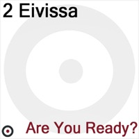 Are You Ready - 2 Eivissa