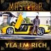 Yea I'm Rich (feat. Rome) - Single, Master P