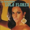 La Inimitable, Lola Flores