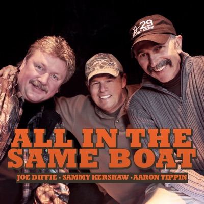 All In the Same Boat - Sammy Kershaw