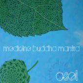 Medicine Buddha Mantra - Osel