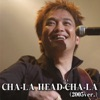 Cha-La Head-Cha-La (2005 Version) [Self Cover] - EP ジャケット写真