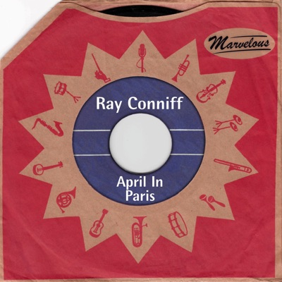 April in Paris (Marvelous) - Ray Conniff