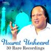 Nusrat Fateh Ali Khan - Nusrat Unheard - 30 Rare Recordings artwork