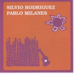 Pablo Milanés - Pobre del Cantor