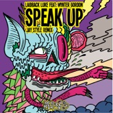 Speak Up (feat. Wynter Gordon) [Jay Style Remix] - Single