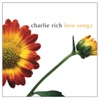 Love Songs, Charlie Rich