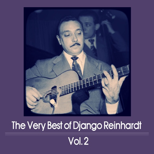 The Very Best of Django Reinhardt, Vol. 2