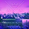 American Authors - Best Day of My Life Just a Gent Remix  Single Album