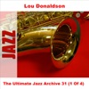The Best Things In Life Are Free  - Lou Donaldson