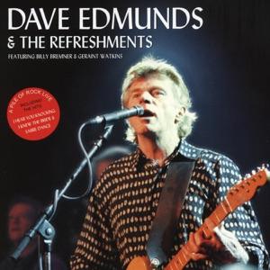 Dave Edmunds & The Refreshments - Let It Rock
