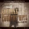 Karaoke Country Hits, Vol. 50