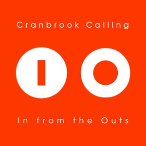 Cranbrook Calling - In from the Outs
