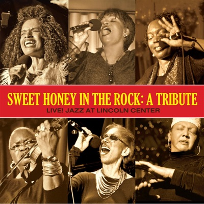 A Tribute - Live! Jazz At Lincoln Center - Sweet Honey in the Rock