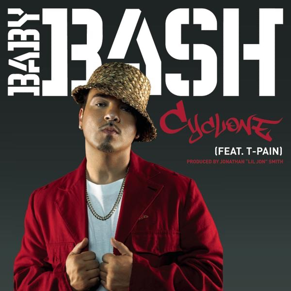 Baby Bash (Feat. T-Pain) - Cyclone
