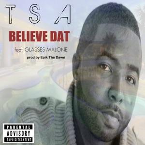 Believe Dat (feat. Glasses Malone) - Single Mp3 Download
