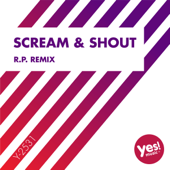 Scream & Shout (R.P. Remix)