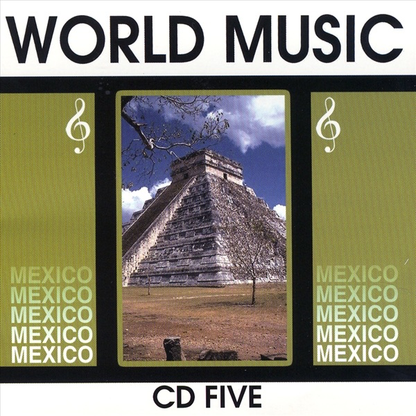 World Music Mexico Vol 5 Various Artists CD cover