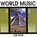 World Music: Mexico, Vol. 5