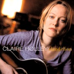 Claire Holley - Love Never Came