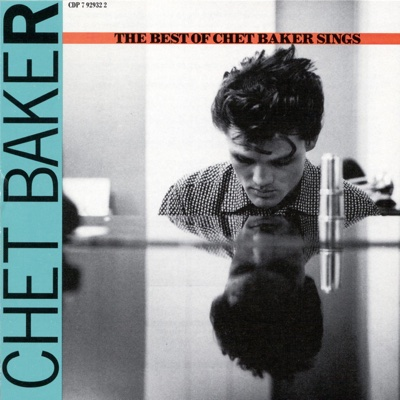 The Best of Chet Baker Sings - Chet Baker album