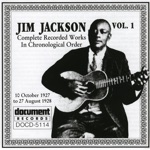 Jim Jackson - Jim Jackson's Kansas City Blues - Pt.. 1