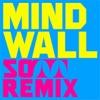 Mind Wall (SO TT Remix) ジャケット写真