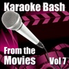 Karaoke Bash: From the Movies, Vol. 7 ジャケット写真