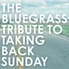 The Bluegrass Tribute to Taking Back Sunday