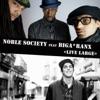 Live Large (feat. Biga Ranx) - Single, Noble Society