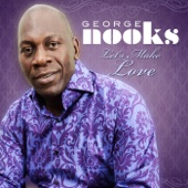 George Nooks - Let's Make Love