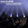 Auld Lang Syne (New Year's Party Mix) - Maxume