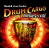 Drum Cargo: Rhythms of Fire