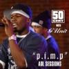 P I M P Sessions AOL Single