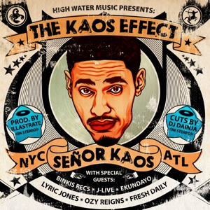 Señor Kaos - New And Improved feat. Ozy Reigns & Lyric Jones