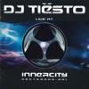 Tiësto - Live at Innercity, Tiësto