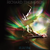 Richard Thompson - Good Things Happen To Bad People