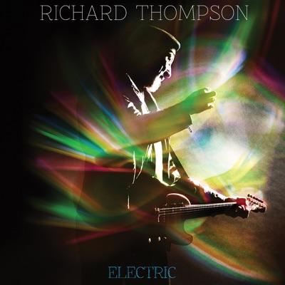 Electric (Deluxe Version) - Richard Thompson