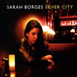 Sarah Borges - Think of What You've Done