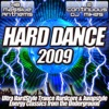 Hard Dance 2009 - Ultra Hardstyle Trance Hardcore & Jumpstyle - Energy Classics from the Underground
