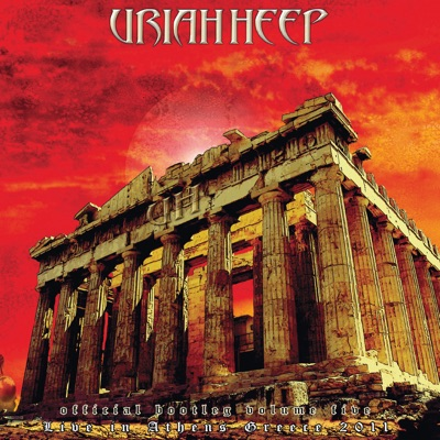 Official Bootleg, Vol. 5: Live In Athens, Greece 2011 - Uriah Heep