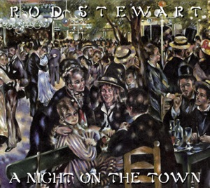 A Night On the Town (Deluxe Edition) Mp3 Download