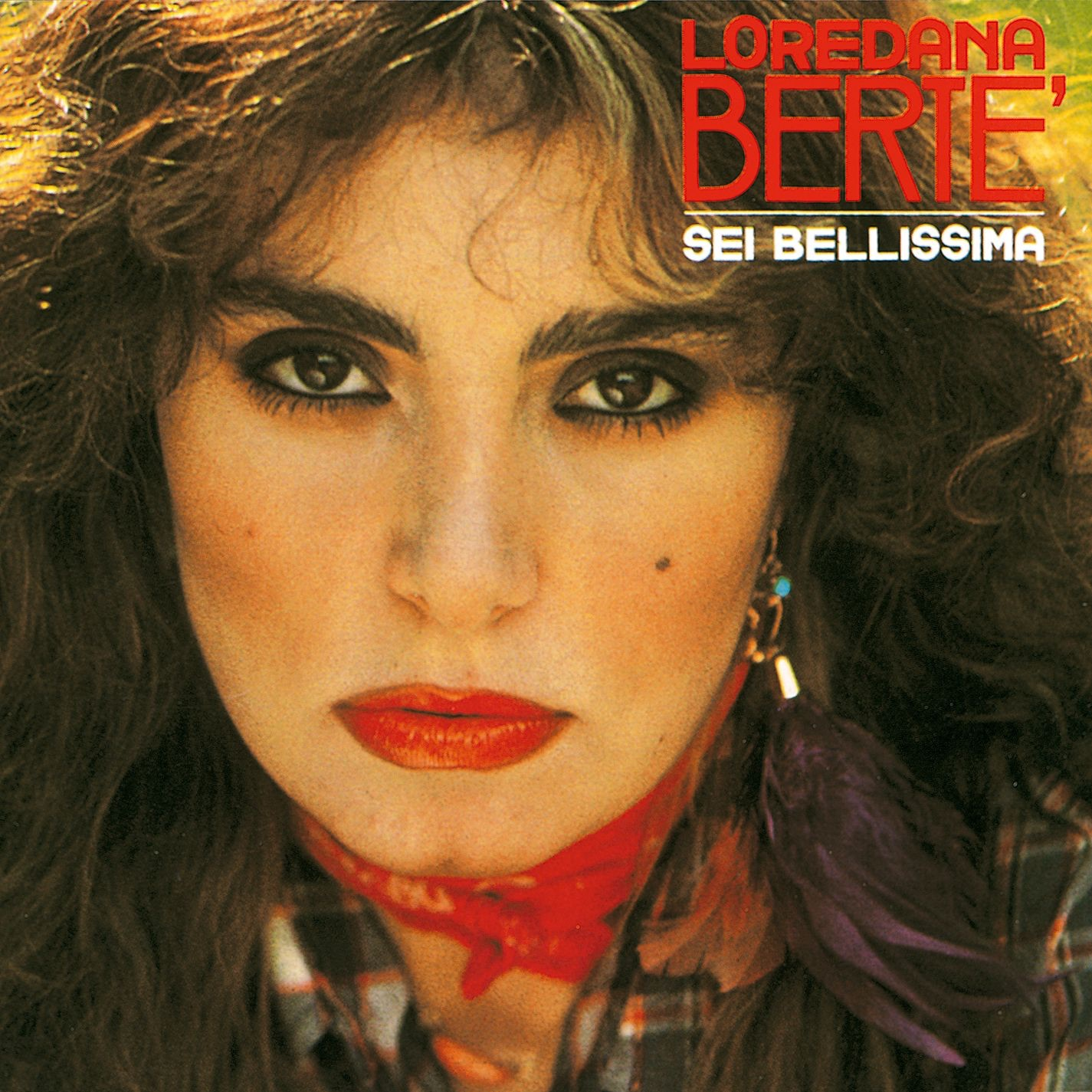 Sei Bellissima by Loredana Berte on iTunes