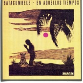 Batacumbele - El Ma' Chévere