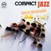 Compact Jazz - Best of the Big Bands