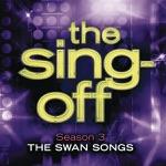 The Sing-Off: Season 3 - The Swan Songs