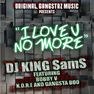 I Love U No More - Single Mp3 Download