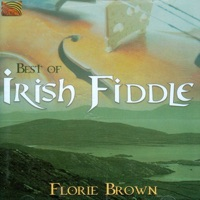 Best of Irish Fiddle by Florie Brown on Apple Music
