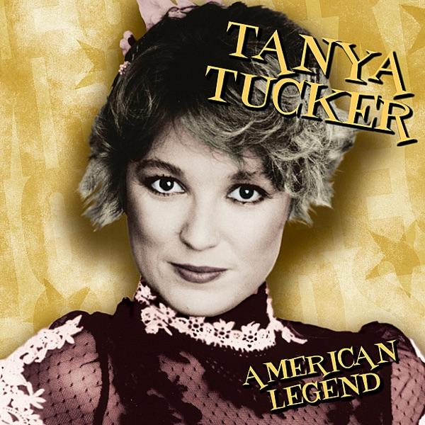 American Legend: Tanya Tucker